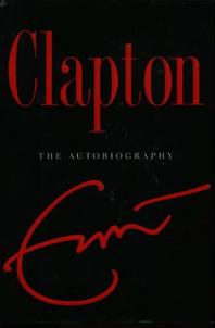 "Cover of ""Clapton: The Autobiography"""